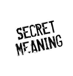 secret meaning rubber stamp vector image