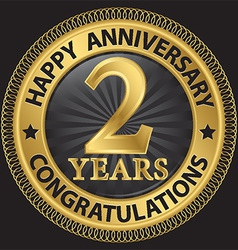 2 years happy anniversary congratulations gold vector image