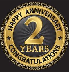 2 years happy anniversary congratulations gold vector