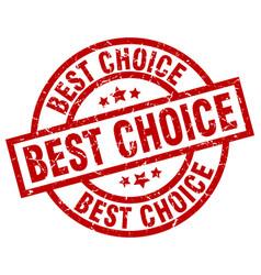 best choice round red grunge stamp vector image