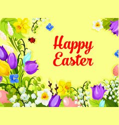 easter spring flowers paschal eggs greeting vector image