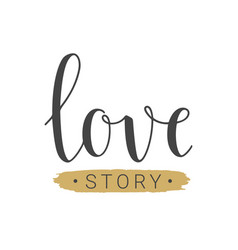 handwritten lettering of love story vector image