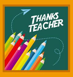 thanks teacher card greeting colors pen chalkboard vector image