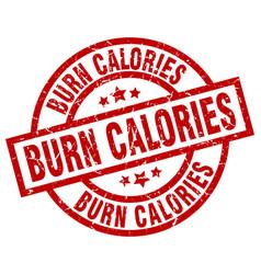 Burn calories round red grunge stamp vector