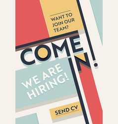 Hiring recruitment poster we are typography vector