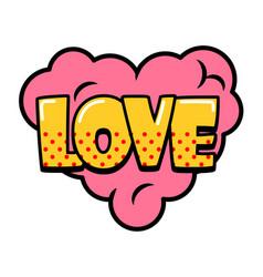 love speech bubble in retro style vector image