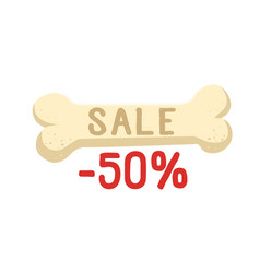 bone with sale text -50 percent flat vector image