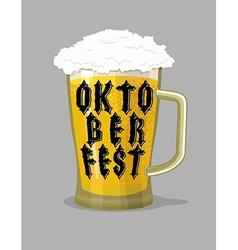 Oktoberfest typography Mug Beer and lettering vector image