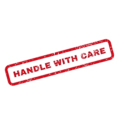 Handle With Care Text Rubber Stamp vector