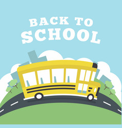 school bus running to school back to school vector image