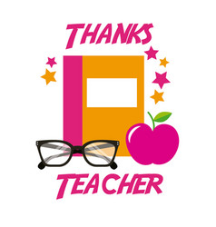 thanks teacher card book apple glasses vector image