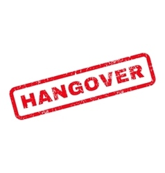 Hangover Text Rubber Stamp vector