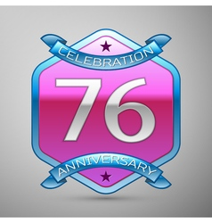 Seventy six years anniversary celebration silver vector