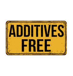Additives free vintage rusty metal sign vector