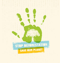 stop deforestation eco green banner organic vector image