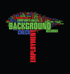 employment background check text background word vector image vector image