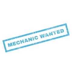 Mechanic Wanted Rubber Stamp vector image