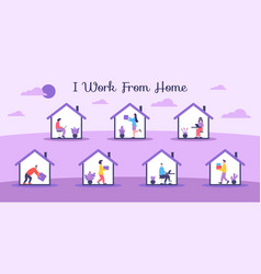 I work from home people do various work vector