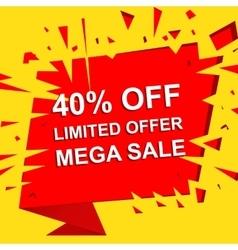 Big sale poster with limited offer mega sale 40 vector