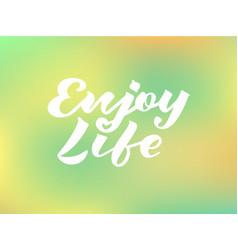 enjoy life for logotype banner invitation vector image