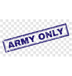 Scratched army only rectangle stamp vector