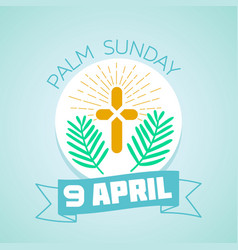 9 april palm sunday vector image