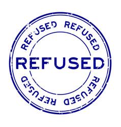 Grunge blue refused word round rubber seal stamp vector