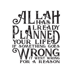 Muslim quote and saying good for t shirt allah vector