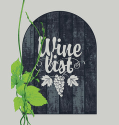 Wine list with a branch of grapes on the boards vector