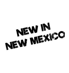 New in new mexico rubber stamp vector