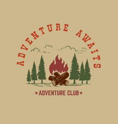 Adventure awaits mountains with campfire design vector