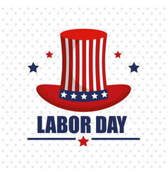 labor day top hat with flag usa and stars vector image