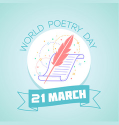 21 march world poetry day vector image