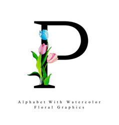 letter p watercolor floral background vector image