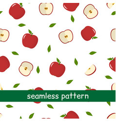 seamless pattern of apple red and leaf on a white vector image