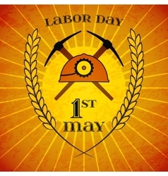 May 1st Labor Day Mine helmet and picks vector image vector image