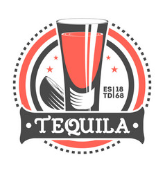 Tequila shot vintage isolated label vector