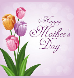 happy mothers day bunch flower tulip beauty vector image vector image