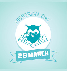 28 march historian day vector image