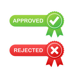 Approved and rejected label sticker icon on white vector
