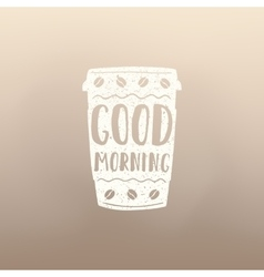 Morning coffee cup to go vector image vector image