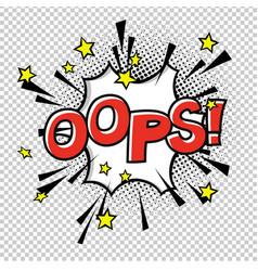 ooops comic sound comic speech bubble halftone vector image