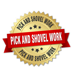 Pick and shovel work round isolated gold badge vector