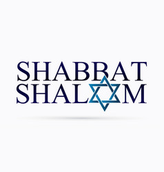 Shabbat shalom text design vector