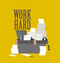work hard and businessman vector image