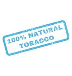 100 Percent Natural Tobacco Rubber Stamp vector