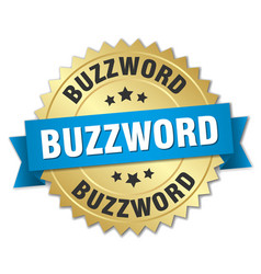 Buzzword round isolated gold badge vector