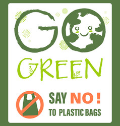 Green concept say no to plastic bag protest sign vector