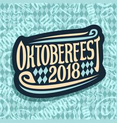 Logo for beer festival oktoberfest vector