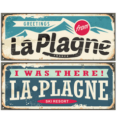 La plagne france retro souvenir signs set from one vector